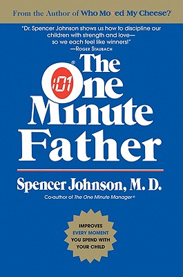 The One Minute Father By Johnson, Spencer