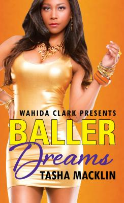 Baller Dreams By Macklin, Tasha